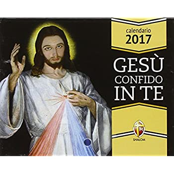 Gesù Confido In Te. Calendario 2017