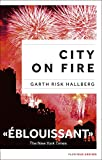 City on fire, édition française ...