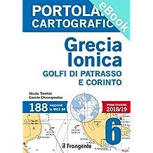 Grecia Ionica. Golfi di Patrasso e Corinto. Portolano cartografico: 6 (Italian Edition)