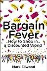Bargain Fever par Ellwood