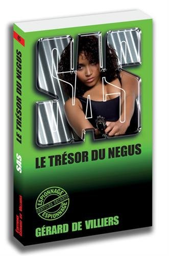 SAS 45 Le trésor du Négus par Gerard de Villiers