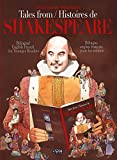 Tales From Shakespeare - Histoires de Shakespeare: Bilingual English/French for younger readers/Bilingue anglais-français pour les enfants (Tales From ... de Shakespeare Book 1) (English Edition)