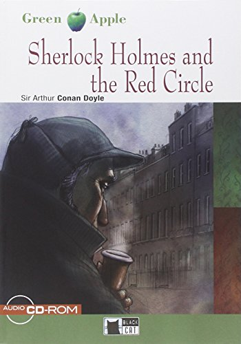 Sherlock Holmes and the red circle. Con CD Audio (Green apple)