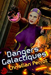 Dangers Galactiques: Agents Photoniques II