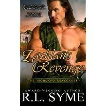 Lachlan's Revenge (The Highland Renegades)