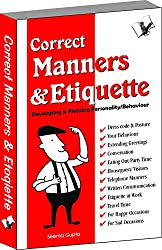 The book deals exhaustively with the varied nuances of etiquette and good manners for all important occasions. A handy guide for people of all age-groups to constantly cultivate the acumen for polished behaviour, in order to outshine in all spheres o...