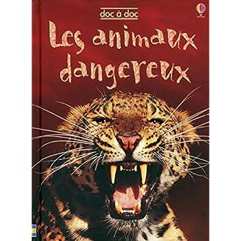 LES ANIMAUX DANGEREUX