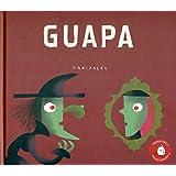Guapa (Premio Apila Primera Impresión)
