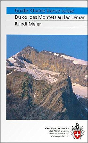 Guide: Chaîne franco-suisse: Du col des Montets au lac Léman (Alpinführer / Clubführer)