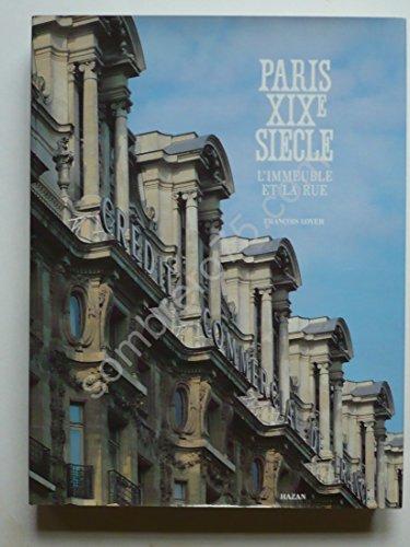 Paris XIXe siècle : l'immeuble et la rue
