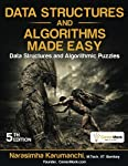 "Peeling Data Structures and Algorithms:  Table of Contents: goo.gl/JFMgiU Sample Chapter: goo.gl/n2Hk4i Found Issue? goo.gl/forms/4Gt72YO81I Videos: goo.gl/BcHq74 ""Data Structures And Algorithms Made Easy: Data Structures and Algorithmic Puzzles"" is ..."