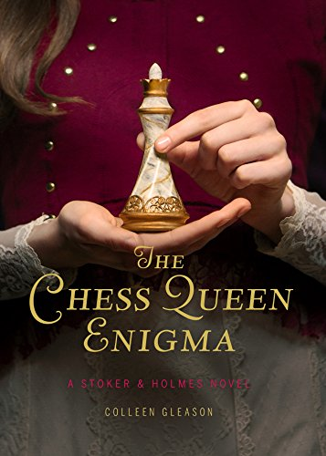Buchseite und Rezensionen zu 'The Chess Queen Enigma: A Stoker & Holmes Novel' von Colleen Gleason