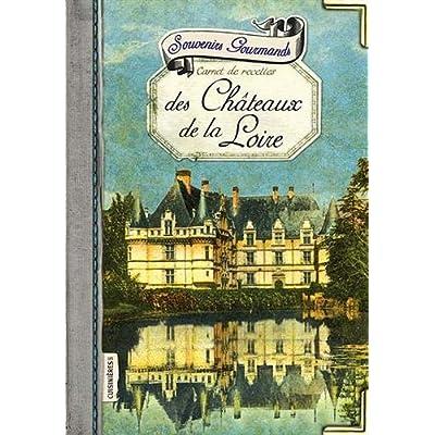 Souvenirs Gourmands des Châteaux de la Loire