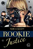 Rookie Justice (Southern Justice Book 2)