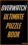 Overwatch: Ultimate Puzzle Book (English Edition)