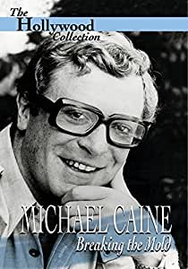 Hollywood Collection - Michael Caine - Breaking The Mold [DVD] [2009]