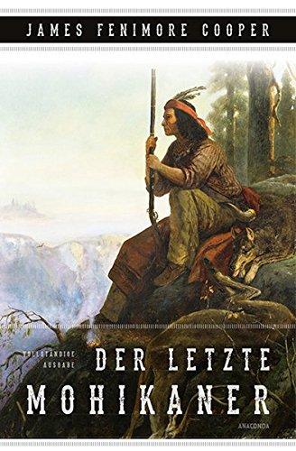 Der letzte Mohikaner (Roman)