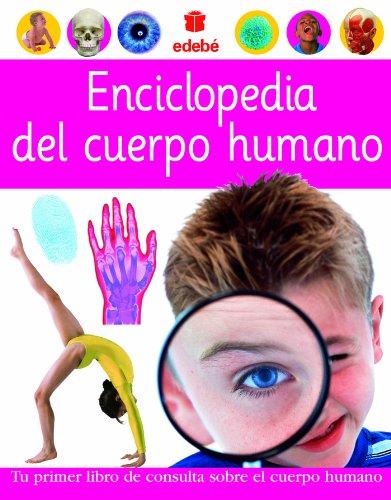 Enciclopedia del Cuerpo Humano (Referencia) por Dorling Kindersley Limited