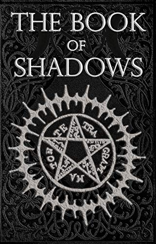 The Book of Shadows: Red White and Black Magic Spells, Beginner ...