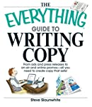 The Everything Guide to Writing Copy is a step-by-step  guide to writing effective copy for a variety of media including print,  Web, radio, trade journals, and much more. Packed with tips and tricks used  by the pros, this valuable resource teaches ...