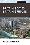 Britain's Cities, Britain's Future (Perspectives)