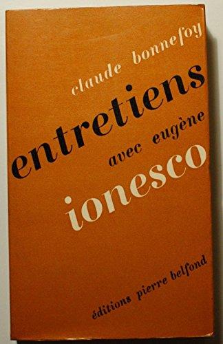 Entretiens avec Eugène Ionesco