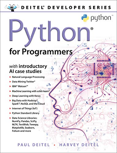 Python for Programmers: with Big Data and Artificial