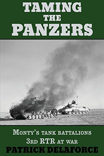 Reich Thistle (Taming the Panzers: Monty's tank battalions 3rd RTR at war)