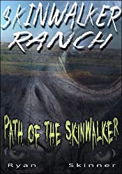 Skinwalker Ranch : Path of the Skinwalker