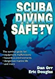 Scuba Diving Safety 1st (first) by Orr, Dan, Douglas, Eric (2007) Paperback