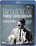 Rahsaan Roland Kirk: The Case Of The Three Sided Dream [Rahsaan Roland Kirk] [ARTHAUS; 109252] [Blu-ray]