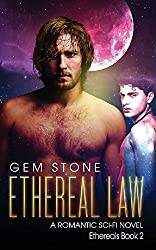 Ethereal Law: A Romantic Sci-fi Novel (Ethereals Book 2)
