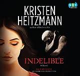 Indelible (Unabridged Audio CDs)