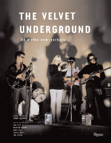 The Velvet underground : Un mythe new-yorkais par Johan Kugelberg, Lou Reed, Collectif