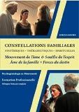 DVD Coffret Constellations Familiales et Systémiques - Vol 3 : du Mouvement de l'Ame au Souffle de l'Esprit