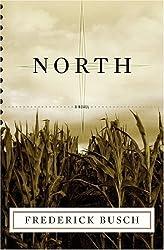 North: A Novel by Frederick Busch (2005-05-02)