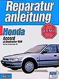 Honda Accord 16 V, 2.0/2.0i/2.2-l: 1989 bis 1993 (Auto-Reparaturanleitungen)