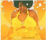 Songtexte von Nicolette - Life Loves Us