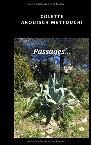 Passages... por Colette Arquisch Mettouchi