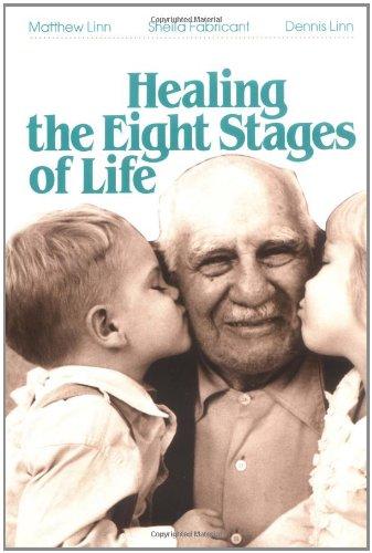 Healing the Eight Stages of Life por Matthew Linn