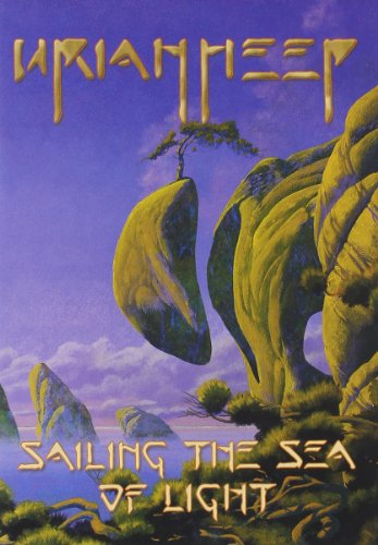 Preisvergleich Produktbild Uriah Heep - Sailing The Sea Of Light
