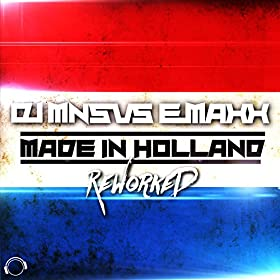 DJMNS vs. E-MaxX-Made In Holland (Reworked)