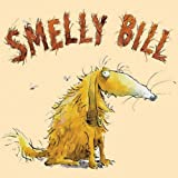 Smelly Bill by Daniel Postgate (2005-04-28)