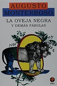 La oveja negra y demas fabulas/ The Black Sheep and other Fables par  Augusto Monterroso