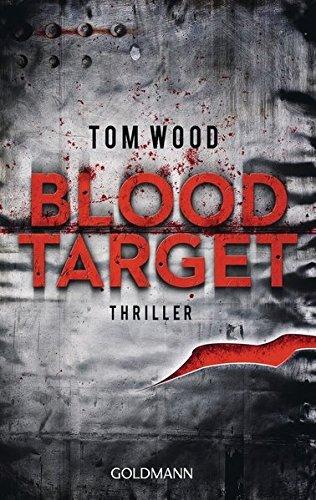 Blood Target: Victor 3 - Thriller by Tom Wood (2013-09-16)