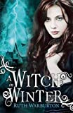 A Witch in Winter (The Winter Trilogy)