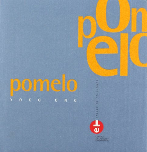 Pomelo. Yoko Ono (TALLER DE EDICIONES) por Yoko Ono