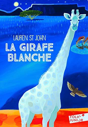 Les mystères de la girafe blanche, 1:La girafe blanche par Lauren St John