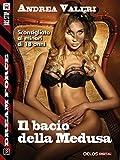 Scarica Libro Il bacio della medusa Dream Force (PDF,EPUB,MOBI) Online Italiano Gratis