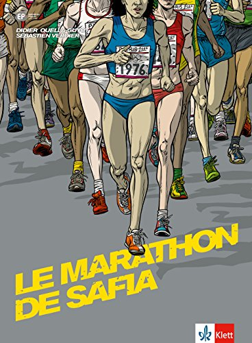 Le marathon de Safia: Französische Lektüre für das 3., 4., 5. Lernjahr. Originaltext mit Annotationen